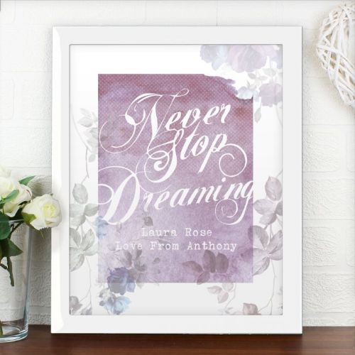 Personalised Never Stop Dreaming Poster Frame